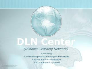 DLN Center (Distance Learning Network )