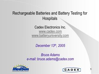 Rechargeable Batteries and Battery Testing for Hospitals