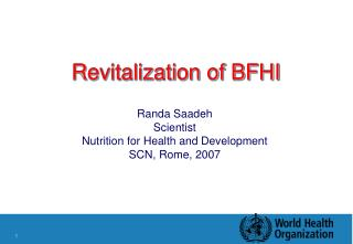 Revitalization of BFHI