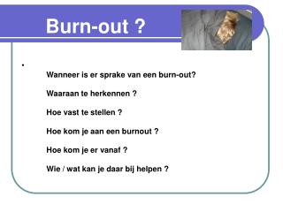 Burn-out ?