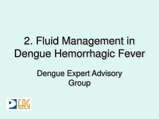 2. Fluid Management in Dengue Hemorrhagic Fever