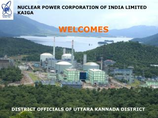 NUCLEAR POWER CORPORATION OF INDIA LIMITED KAIGA
