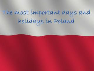 The most important days and holidays  in Poland