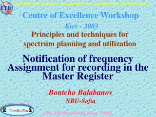 Centre of Excellence Workshop Kiev - 2003