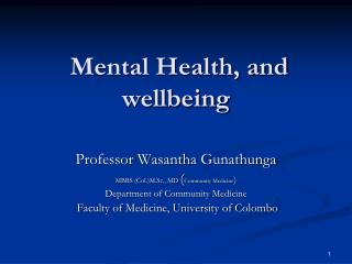 Mental Health, and wellbeing