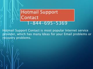 1-844-695-5369|Hotmail Help Number, Customer Support Number