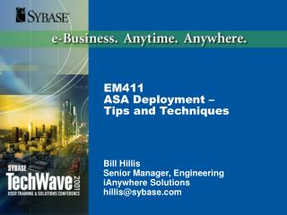 EM411 ASA Deployment –  Tips and Techniques