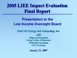 2005 LIEE Impact Evaluation Final Report