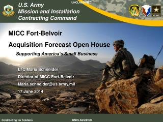 MICC Fort-Belvoir  Acquisition Forecast Open House       Supporting America ' s Small Business