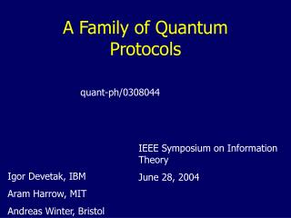 A Family of Quantum Protocols