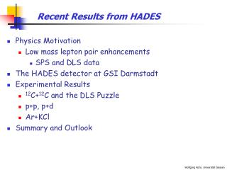 Recent Results from HADES