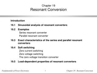 Chapter 19 Resonant Conversion