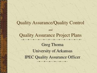 Quality Assurance/Quality Control and Quality Assurance Project Plans