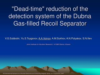 """Dead-time"" reduction of the detection system of the Dubna Gas-filled Recoil Separator"
