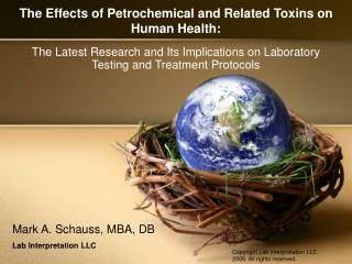 The Effects of Petrochemical and Related Toxins on Human Health: