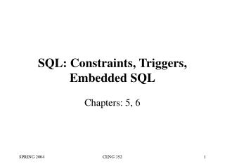 SQL: Constraints, Triggers, Embedded SQL