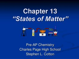 "Chapter 13 ""States of Matter"""