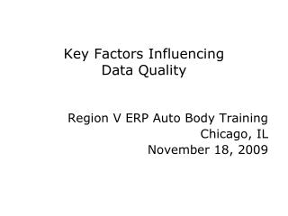 Key Factors Influencing  Data Quality