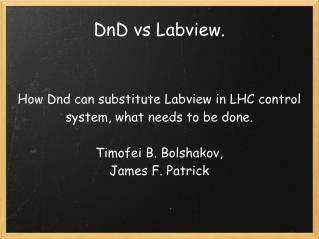 DnD vs Labview.