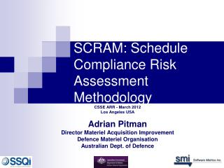 SCRAM:  Schedule Compliance Risk Assessment Methodology
