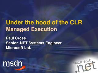 Under the hood of the CLR Managed Execution