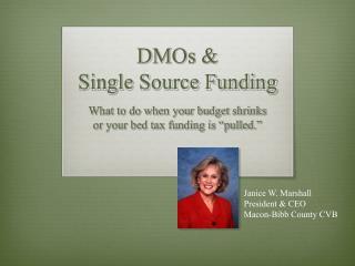 DMOs & Single Source Funding