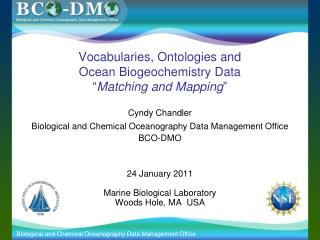 "Vocabularies, Ontologies and  Ocean Biogeochemistry Data "" Matching and Mapping """