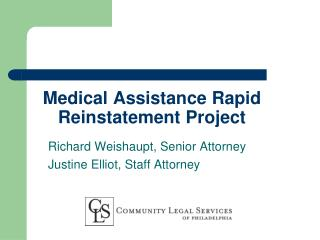 Medical Assistance Rapid Reinstatement Project