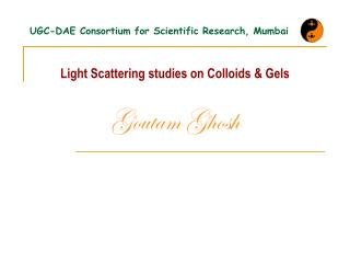 UGC-DAE Consortium for Scientific Research, Mumbai