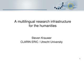 A multilingual research infrastructure  for the humanities