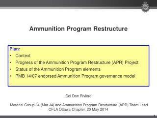 Ammunition Program Restructure