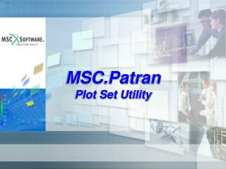 MSC.Patran  Plot Set Utility