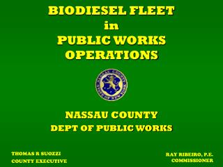BIODIESEL FLEET  in PUBLIC WORKS OPERATIONS