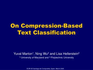 On Compression-Based  Text Classification