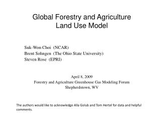 Global Forestry and Agriculture  Land Use Model