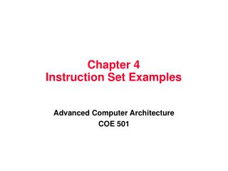 Chapter 4 Instruction Set Examples