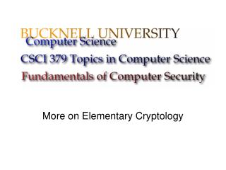 More on Elementary Cryptology