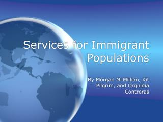 Services for Immigrant Populations