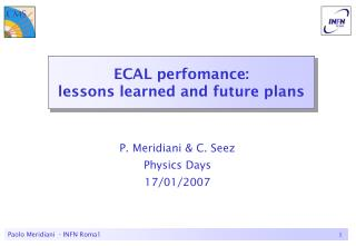 ECAL perfomance: lessons learned and future plans