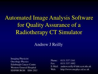 Automated Image Analysis Software for Quality Assurance of a Radiotherapy CT Simulator