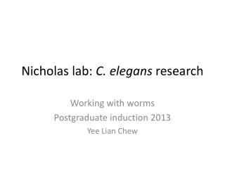 Nicholas lab:  C. elegans  research