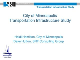 City of Minneapolis  Transportation Infrastructure Study