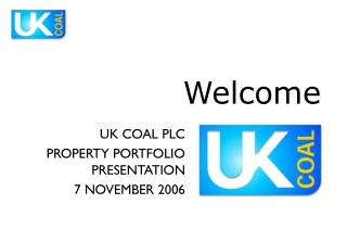 HARWORTH ESTATES THE UK COAL PROPERTY BUSINESS