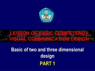 LESSON OF BASIC COMPETENCY VISUAL COMMUNICATION DESIGN