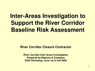 Inter-Areas Investigation to Support the River Corridor Baseline Risk Assessment