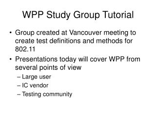 WPP Study Group Tutorial