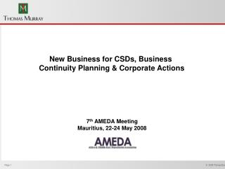 New Business for CSDs, Business  Continuity Planning & Corporate Actions