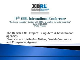 The Danish XBRL Project: Filing Across Government agencies