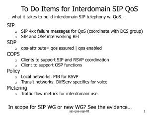 To Do Items for Interdomain SIP QoS
