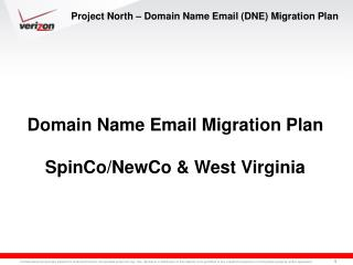 Project North – Domain Name Email (DNE) Migration Plan
